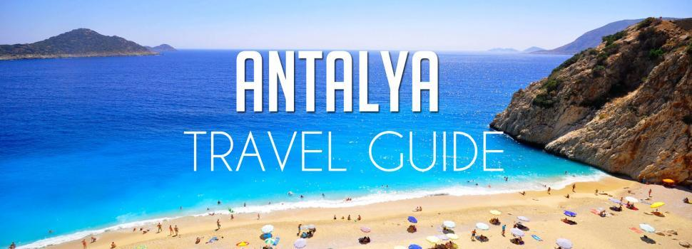 Antalya Travel Guide, Attractions & Tips