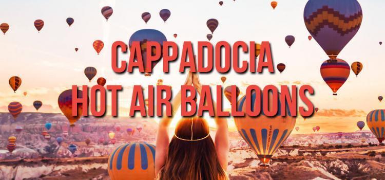 Cappadocia Hot Air Balloon Flights
