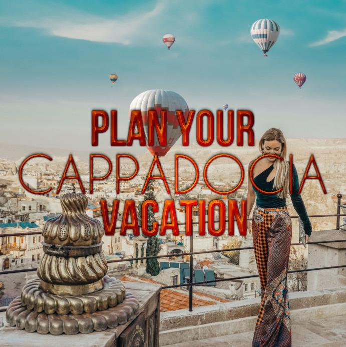 Plan Your Cappadocia Vacation